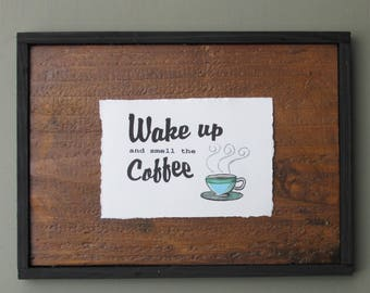 "home decor - ""Wake Up""- farmhouse - wall art"