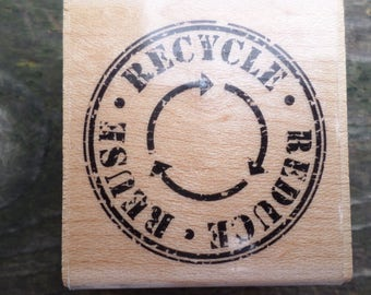 Reduce. Reuse. Recycle. New Rubber Stamp