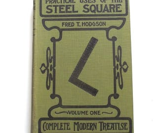 Practical Uses of the Steel Square, Vintage 1928 Hardcover Book (A4)