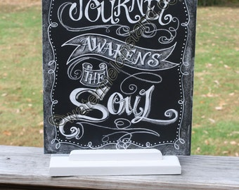 Original Chalkboard Art Poster Journey Awakens the Soul quote digital download 4x6print Downloadable for greeting card or mini poster quote