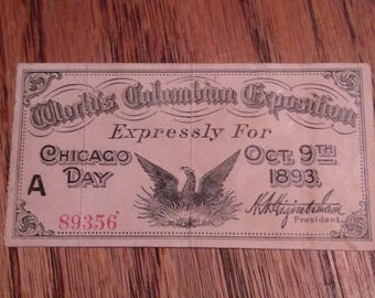 1893 World's Columbian Exposition Fort Dearborn Oct 9. 1 day ticket