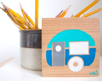 Little Camper - Remnant Cedar Wood - Rustic Children's Room Art - Handpainted Original Nursery Art - Turquoise, Blue and Gray Little Trailer