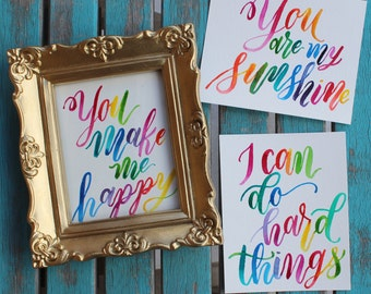 Custom Rainbow Ombre Brush Lettering Calligraphy Mantra Card to frame original piece 4X6 handlettered Modern Calligraphy