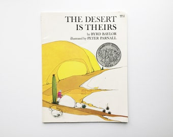 The Desert Is Theirs, 1975, Byrd Baylor, Native American