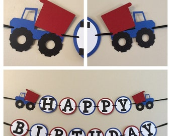 Blue and red Dump truckl Happy Birthday Banner Ready To Ship construction truck