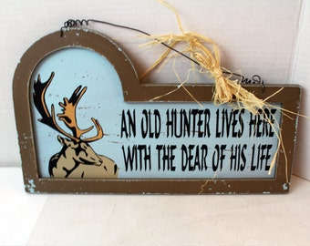 an old hunter sign man cave home decor