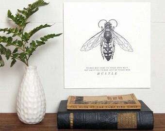 Hustle Bee Print