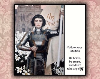 Magnet - Follow your intuition - Encouragement Support Inspiration gift - Joan of Arc - Mature
