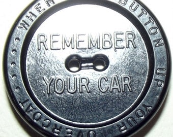 Vintage Button Alemite advertising Remember Your Car...