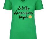 Let the shenanigans begin green v neck women's tee-runs snug