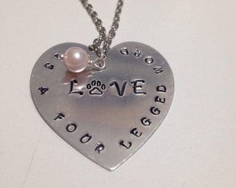 """READY TO SHIP Hand Stamped Heart """"Love is a four legged word"""""""