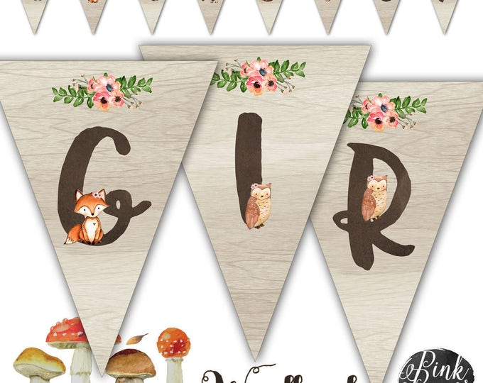 Sweet Woodland It's a Girl Banner, Rustic Woodland, Woodland Party, Instant Download, Print Your Own
