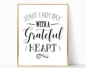 SALE -50% Start Each Day With A Grateful Heart Digital Print Instant Art INSTANT DOWNLOAD Printable Wall Decor
