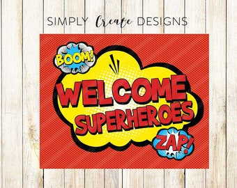 SuperHero DIGITAL Sign Party Decor 8.5x11 JPEG or PDF File