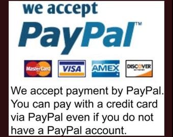My Shop Accepts Paypal & Paypal Accepts MC/Visa/Discover/AmEx/Debit Cards