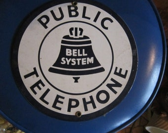 "public telephone enamel sign, bell system, advertising, phone enamel sign, 9"""