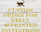 Reserved listing for Kelly  for 30 Mommy-to-Bee Shower invitations with White envelopes