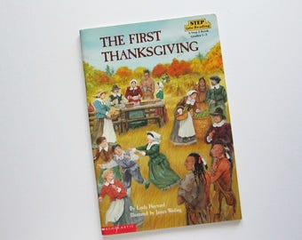 The FIRST THANKSGIVING, Children Book, By Linda Hayward, 1990 Book