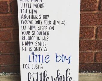 Little Boy Wood Sign - Little Boy Poem - Nursery Decor - Nursery Art