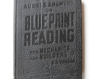 Audel's 1942 Answers on Blueprint Reading for Mechanics & Builders