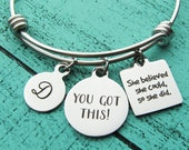 you got this bracelet, inspirational jewelry, cancer survivor gift, addiction eating disorder recovery jewelry alcoholics anonymous sobriety