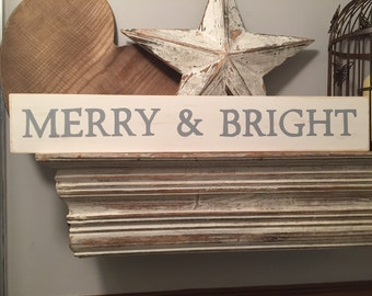 Rustic Christmas Sign - Merry & Bright, Shabby Chic, Home Decor, Signage - approx 60cm