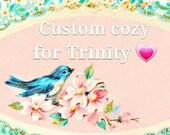 Custom order for Trinity