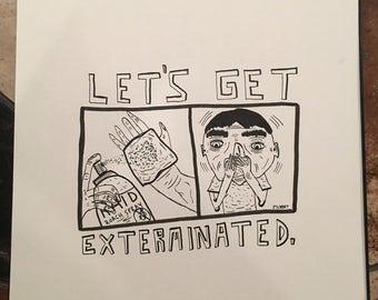 Exterminated (original drawing)