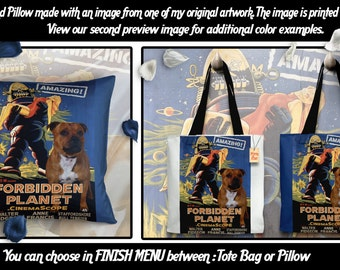 Staffordshire Bull Terrier Art Pillow or Tote Bag/Dog Tote Bag/Dog Pillow/Dog Art/Custom Dog Portrait/Forbidden Planet Movie Poster