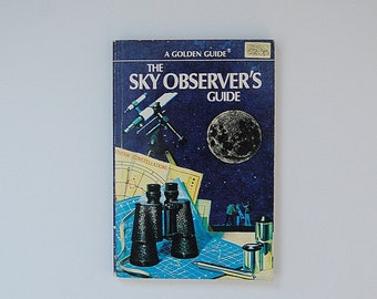 Astronomy Book, Sky Observer's Field Guide, Moon, Planets, Stars, A Vintage Golden Guide Book, Illustrated