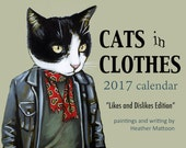 "2017 Cats In Clothes Wall Calendars - ""Likes and Dislikes"" Edition"