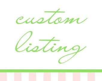 Custom Order for Kathy