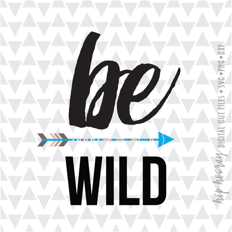 Be wild arrow printable boho svg dxf png pdf jpg heart for Kmz to dxf
