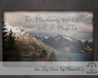 Placemat - Mountains Calling | Go Explore Inspirational Decor | Anti Skid/Non Slip Fabric Top Rubber Backed Awesomeness