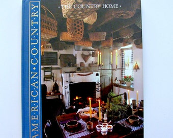 American Country * The Country Home
