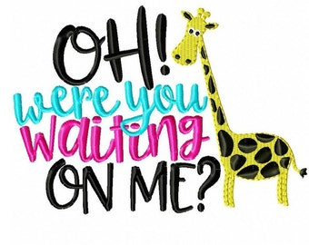 Oh, were you waiting on me baby outfit, giraffe shirt, baby giraffe shirt, newborn set, newborn shirt, boy, girl,Adult shirts