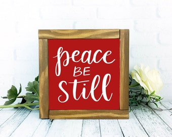 Peace Be Still Sign, Red Framed Wood Rustic Painted Home Decor, 7 x 7 Handmade Wall Hanging, Christmas Decor Christian Gallery Scripture Art