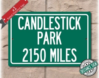 Personalized Highway Distance Sign To: Candlestick Park, Past Home of the San Fransisco 49ers