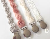 Baby Girl Pacifier Clips/ Gray, Pink, Creams, Rosette and Lace / Newborn Gift/ Baby Girl Shower Gift/ BAPTISM Baby Girl/ binkie saver clip
