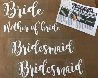 Wedding role iron on transfers white bride bridesmaid maid of honour hen party