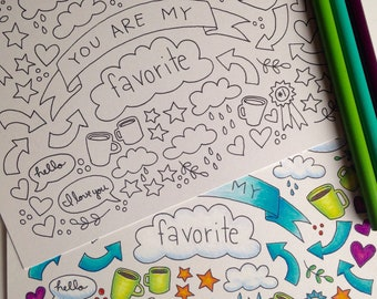 You are my Favorite 5x7 Coloring Card