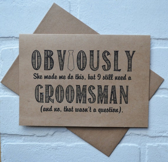 OBVIOUSLY this was her idea but I still need a GROOMSMAN card funny groomsmen cards kraft bridal party card groomsman proposal funny wedding