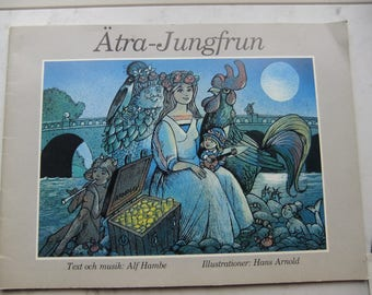 Vintage Swedish Songbook - Ätrajungfrun - text Alf Hambe - illustrations Hans Arnold - Texted in English - Disc included