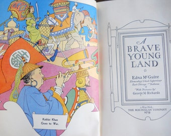 Vintage 1937 Hard Bound History Book A Brave Young Land By Edna McGuire Color Illustrated Pages George Richards Historical Instruction