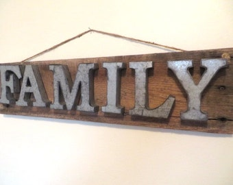 FAMILY Rustic Sign for the Elegant Farmhouse, Cozy Cabin or Industrial Chic Loft
