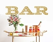 Bar Marquee Sign Decal - Wall Decal Custom Vinyl Art Stickers - Decal for Weddings, Restaurants, In Home Bars, Bar Carts, Kitchens