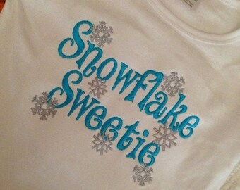 20% OFF Entire Shop Snowflake Sweetie Custom embroidered saying shirt or one piece w/snaps, Toddlers Girls, Boys