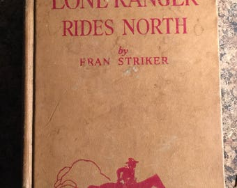 Hardcover Book - The Lone Ranger Rides North