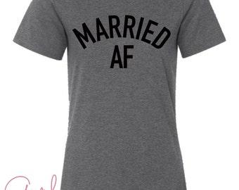Married AF Wifey Tee Heather Gray, Wifey Shirt