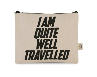 i am quite well travelled pouch